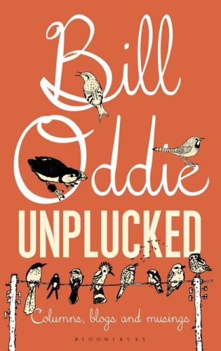 Bill Oddie - Unplucked